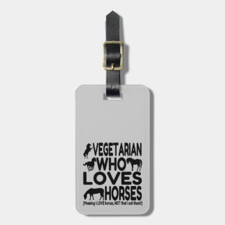 Horse Lover Vegetarian Funny Luggage Tag
