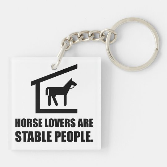 Horse Lovers Are Stable People Double-Sided Square Acrylic Key Ring