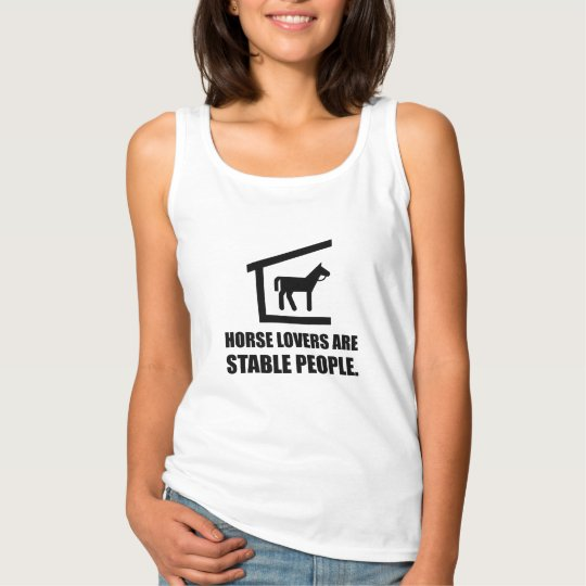 Horse Lovers Are Stable People Singlet