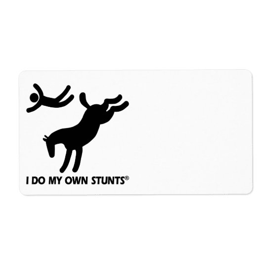 Horse My Own Stunts Shipping Label
