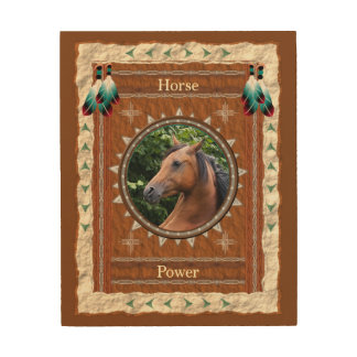 Horse  -Power- Wood Canvas
