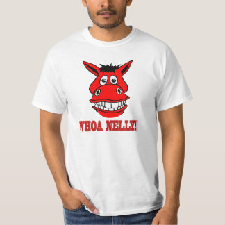 Horse Says Whoa Nelly T-Shirt