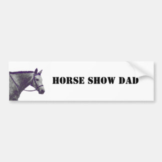 Horse Show Dad - English Bumper Sticker