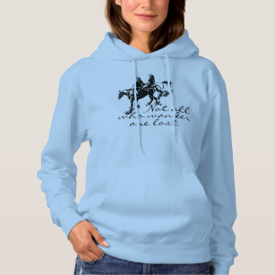 Horse Trail Rider Not all who Wander are Lost Hoodie
