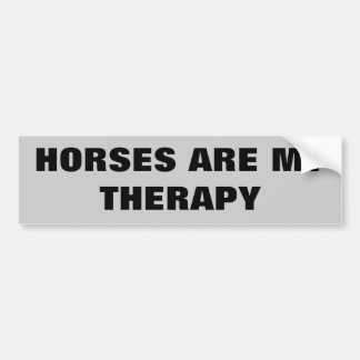 Horses Are My Therepy  -  Horse Trailer Bumper Sticker