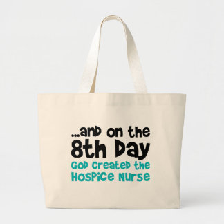 Hospice Nurse Creation Large Tote Bag