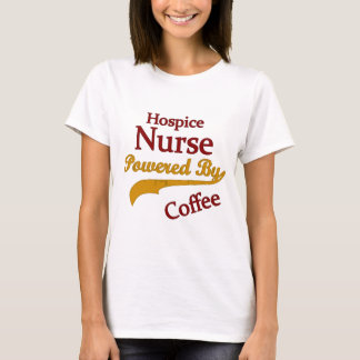 Hospice Nurse Powered By Coffee T-Shirt