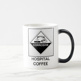 HOSPITAL COFFEE - CORROSIVE MAGIC MUG
