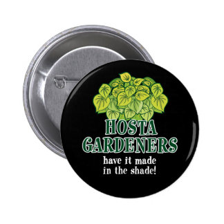 Hosta Made in the Shade 6 Cm Round Badge