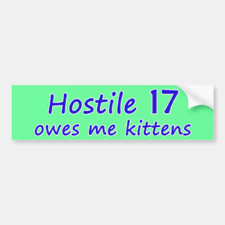Hostile 17 Kittens Bumper Sticker