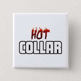 Hot Above The Collar 15 Cm Square Badge