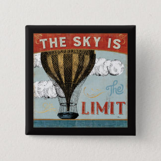 Hot Air Balloon Sky Is The Limit Quote 15 Cm Square Badge
