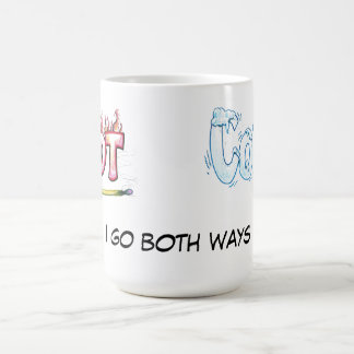 Hot and Cold - I Go Both Ways Coffee Mug