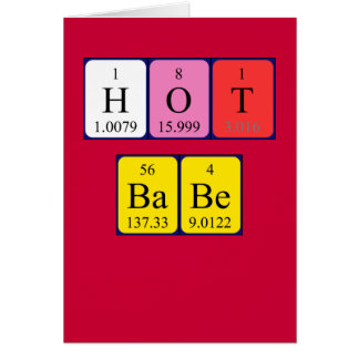 Hot Babe periodic table Valentine card