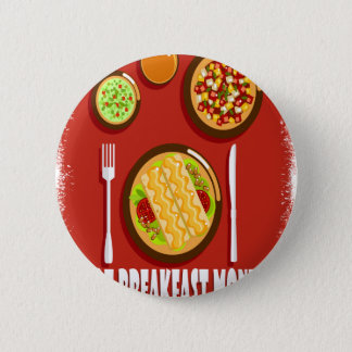 Hot Breakfast Month February - Appreciation Day 6 Cm Round Badge