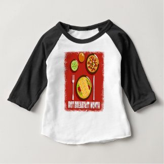 Hot Breakfast Month February - Appreciation Day Baby T-Shirt