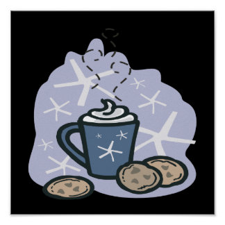 Hot Cocoa And Cookies Poster