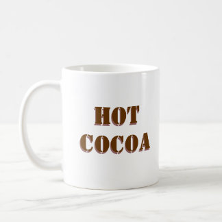 HOT COCOA, white mug with chocolate text