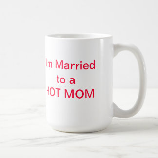 HOT DADs are not afraid to show their love! Coffee Mug