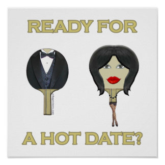 Hot Date Ping Pong Poster