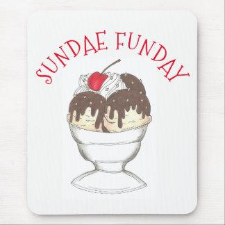 Hot Fudge Ice Cream Shoppe Sundae Sunday Funday Mouse Pad