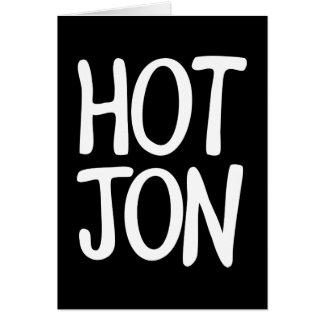 HOT JON GREETING CARD