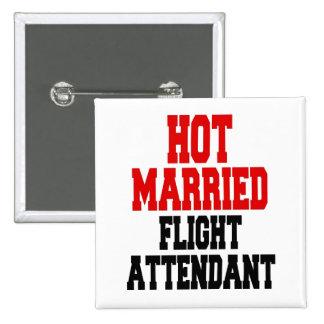 Hot Married Flight Attendant Pinback Button