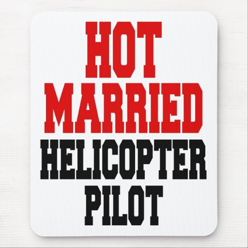 Hot Married Helicopter Pilot Mousepads