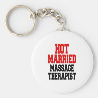 Hot Married Massage Therapist Key Ring