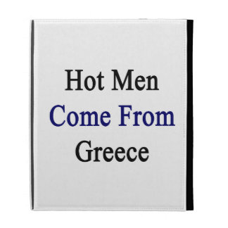 Hot Men Come From Greece iPad Folio Covers