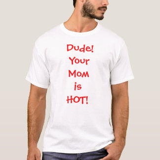 Hot Mommy T-Shirt