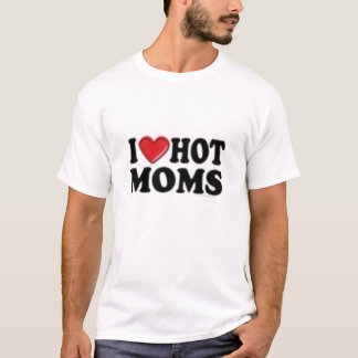 hot moms T-Shirt