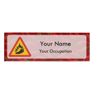 Hot pepper danger sign Name Tag