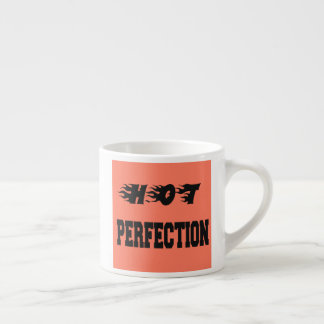 Hot Perfection Espresso Cup