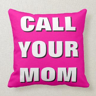 Hot Pink, Black & White Call Your Mum Throw Pillow