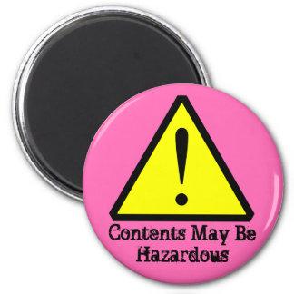 Hot Pink Contents May Be Hazardous Custom Magnet