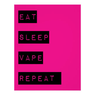 Hot Pink Eat Sleep Vape Repeat  Semi Glossy Poster