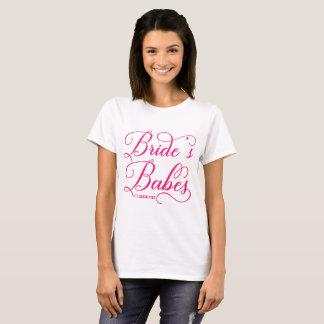 Hot Pink Elegant Script | Bride's Babes Custom T-Shirt