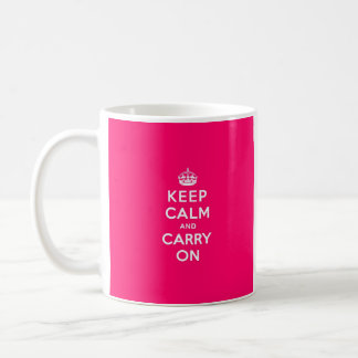 Hot Pink Keep Calm and Carry On Coffee Mugs