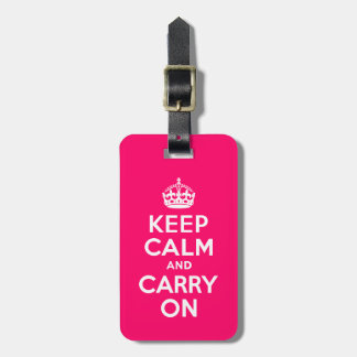 Hot Pink Keep Calm and Carry On Luggage Tag