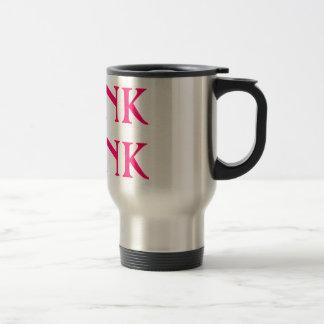 Hot Pink Stainless THINK DRINK Mug! Stainless Steel Travel Mug