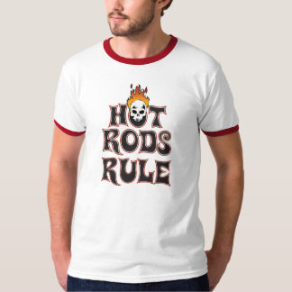 Hot Rods Rule T-Shirt