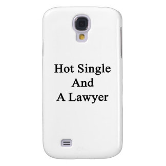 Hot Single And A Lawyer Galaxy S4 Cases