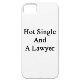 Hot Single And A Lawyer iPhone 5 Case