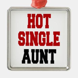 Hot Single Aunt Metal Ornament