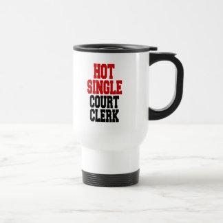 Hot Single Court Clerk Travel Mug