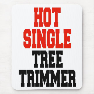 Hot Single Tree Trimmer Mouse Pad