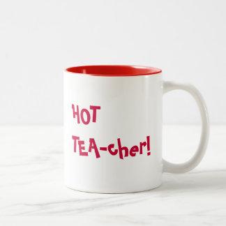 Hot Teacher - HOT TEA-cher funny pun