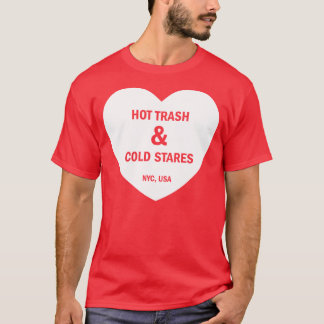 HOT TRASH & COLD STARES white T-Shirt