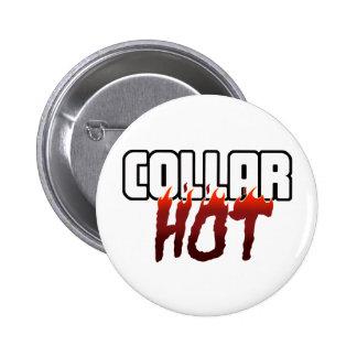 HOT Under the Collar 6 Cm Round Badge